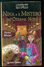 WITCHER MOONY NINA E IL MISTERO DELL'OTTAVA NOTA GIUNTI 2004 BAMBINA SESTA LUNA