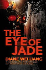 The Eye of Jade by Diane Wei Liang (Paperback, 2008)