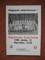 HUNGARY v NORTHERN IRELAND 19th October 1988 World Cup Qualifier