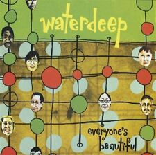 Waterdeep - Everyone's Beautiful (Enhanced CD 1999) ** BRAND NEW & SEALED **
