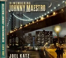 REMEMBERING JOHNNY MAESTRO - JOEL KATZ - 13 Tracks