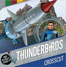 Thunderbirds Are Go Crosscut Storybook + 3D Thunderbird 1 Simon & Schuster
