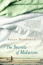 The Secrets of Midwives by Sally Hepworth (2015, Paperback)