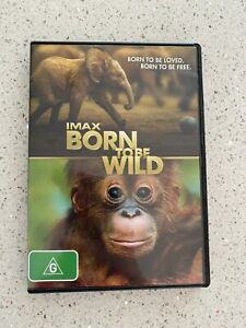 BORN TO BE WILD DVD IMAX Region 4 see below - Very good cond - FREE POST