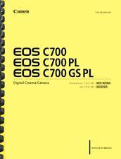 Canon EOS C700 C700PL C700GSPL User's Instructions Manual