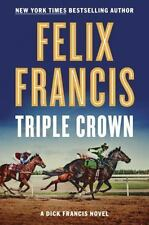 Triple Crown by Felix Francis Book 2016 Hardcover Hardback A Dick Francis Novel
