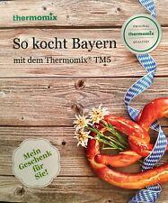"NEU - Koch - Rezept - BUCH - Thermomix TM5 - OVP  ""So kocht Bayern"""