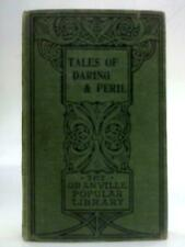 Tales of Daring and Peril (Anon - undated) (ID:17663)