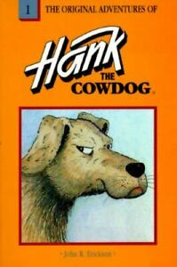 The Original Adventures of Hank the Cowdog by John R. Erickson