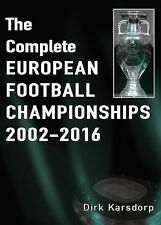 The Complete European Football Championships 2002-2016 - Euro Champs Soccer book