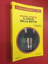 Maureen JENNINGS - IL FIGLIO DELLA NOTTE Giallo Mondadori 3154 (2017)