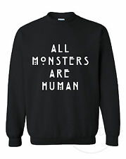All Monsters Are Human Unisex Manga Larga Sudadera normal people scare me Show