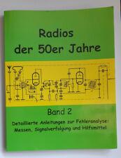 Radios der 50er Jahre Band 2, Eike Grund, - Röhrenradios, - Röhrenverstärker