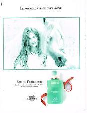 PUBLICITE ADVERTISING  1995    HERMES   eau de fraicheur  AMAZONE  parfum