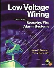 Low Voltage Wiring : Security/Fire Alarm Systems, Paperback by Traister, John...