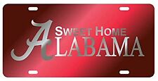 "Alabama Crimson Tide "" Sweet Home Alabama"" License Plate/ Car Tag"