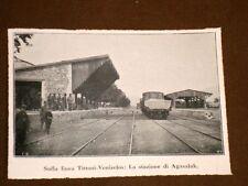 Sulla Linea Titoni - Venizelos nel 1920 La stazione di Agasaluk