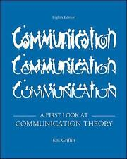 A First Look at Communication Theory by Griffin, Em 8th Eighth edition