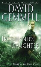 Ironhand's Daughter by David Gemmell (A Novel of the Hawk Queen) (2004 PB) FF225