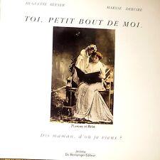 BLEYER & DEBUIRE - Toi, petit bout de moi - Do Bentzinger, 1991.