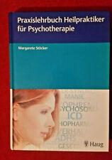Praxislehrbuch Heilpraktiker für Psychotherapie von Margarete Stoecker