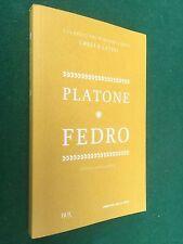 PLATONE - FEDRO Corriere della Sera (2012) Libro con Testo Greco a fronte