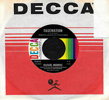 "RAFAEL MENDEZ ""FASCINATION/On The Sunny Side Of The.."" DECCA 25624 (1964) 45rpm"