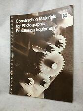 Oem Kodak Construction Materials for Photographic Processing Equipment Book 1973