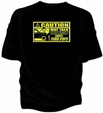 'Caution'  car t-shirt - 'May Talk Endlessly About.....Ford Pop Popular 103E