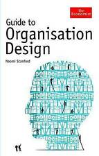 Very Good, The Economist Guide to Organisation Design: Creating high performance