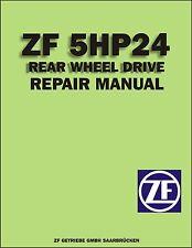 ZF5HP24 5 Speed RWD OEM ZF Factory Repair Manual