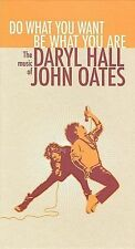 Do What You Want, Be What You Are: The Music of Daryl Hall & John Oates Hall & O