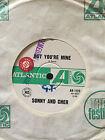 "SONNY & CHER 7"" - BUT YOU'RE MINE - RARE OZ PROMO - 1965 ATLANTIC - VG/EXC"