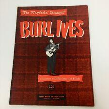 The Wayfarin' Stranger Burl Ives Collection of 21 Folk Songs Ballads Sheet Music