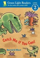 Catch Me If You Can!: By Most, Bernard