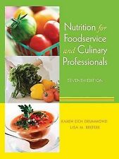 Nutrition for Foodservice and Culinary Professionals by Drummond 7TH EDITION  7E