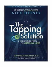 The Tapping Solution: A Revolutionary System for Stress-Free Li... Free Shipping