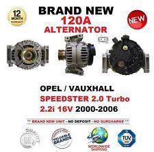 FOR OPEL VAUXHALL SPEEDSTER 2.0 Turbo 2.2i 16V 2000-2006 NEW 120A ALTERNATOR