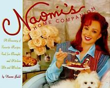 Naomi's Home Companion Cookbook by Naomi Judd