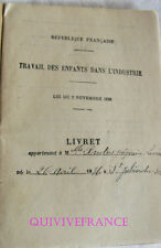 LIVRET DE TRAVAIL D'ENFANT DANS L'INDUSTRIE 1899 - ARDECHE