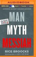 Man, Myth, Messiah by God's Not Dead author Rice Broocks 2016 MP3 audiobook NIP