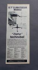 PUB PUBLICITE ANCIENNE ADVERT CLIPPING 24617 CLIMATISEUR MOBILE ZEPHYR TECHNOBEL