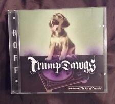 Dawgs, Trump : Art of Crushin CD