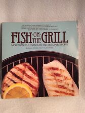 Fish on the Grill - More than 70 Recipes - Phyllis Magida & Barbara Grunes