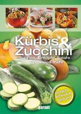 Kürbis & Zucchini (2013, Gebunden)