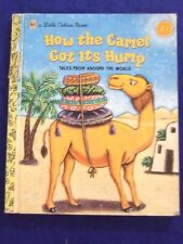 "VINTAGE 2000 ""HOW THE CAMEL GOT ITS HUMP "" LITTLE GOLDEN BOOK  AGE 3-7"