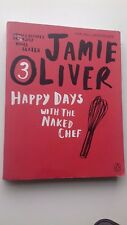 Happy Days with the Naked Chef, Good Condition Book, Oliver, Jamie, ISBN 9780141
