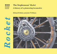 "(Good)-The Stephensons' ""Rocket"": A History of a Pioneering Locomotive (Paperbac"