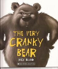 The Very Cranky Bear by Nick Bland Paperback 2017 Edition