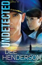 Undetected: By Dee Henderson